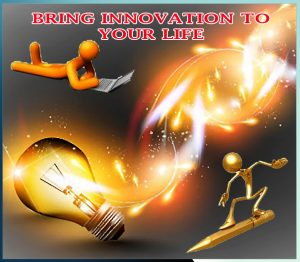 BRING INNOVATION TO YOUR LIFE