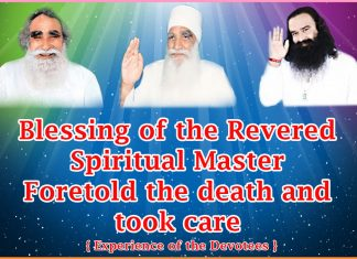 Blessing of the Revered Spiritual Master Foretold the death and took care