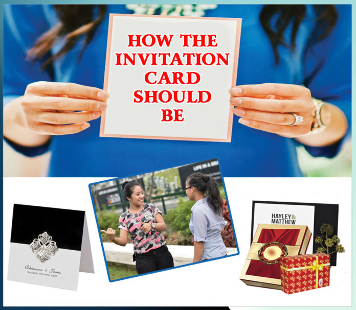 HOW THE INVITATION CARD SHOULD BE