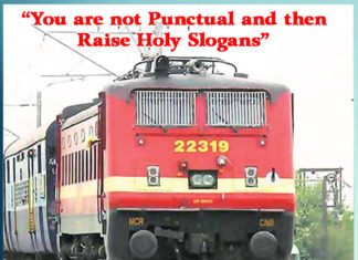 You are not punctual and then raise holy slogans