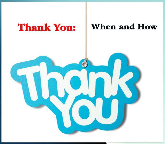Thank You : When and How