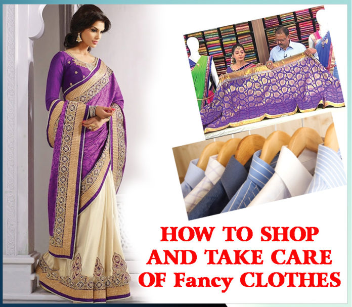 HOW TO SHOP AND TAKE CARE OF Fancy CLOTHES