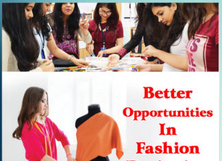 Better Opportunities In Fashion Designing