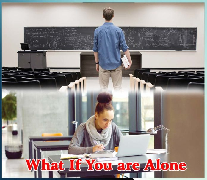 What If You are ALONE