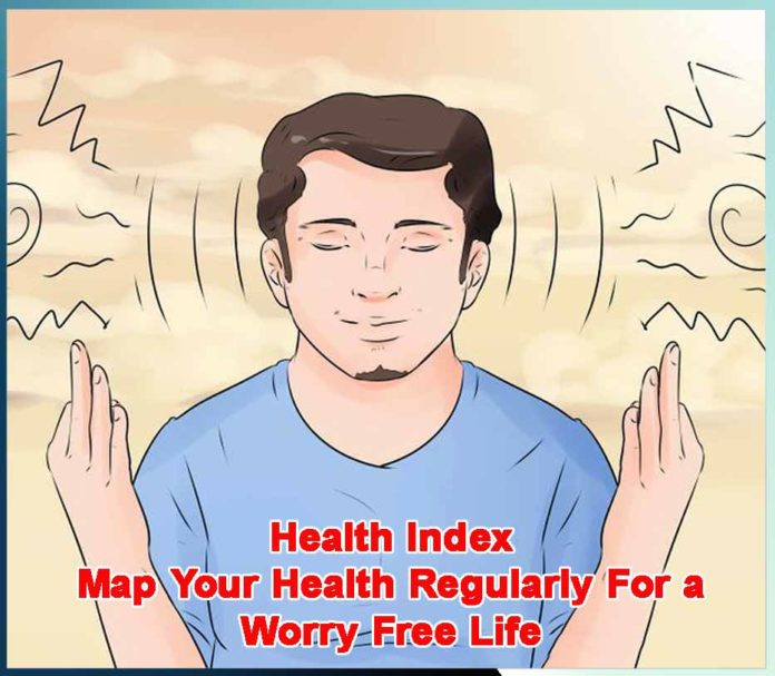 Map Your Health Regularly For a Worry Free Life - Sachi Shiksha