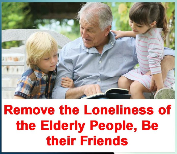 Remove the Loneliness of the Elderly People, Be their Friends