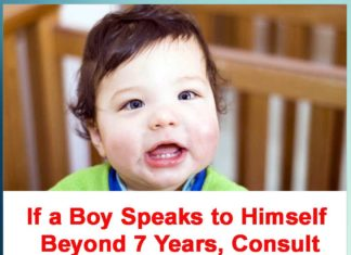 If a Boy Speaks to Himself Beyond 7 Years, Consult Child Psychologist