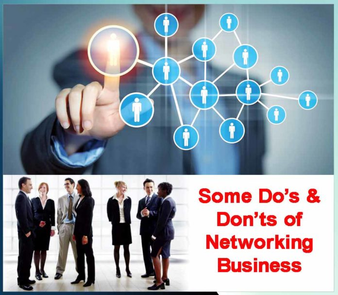 Some Do's & Don'ts of Networking Business
