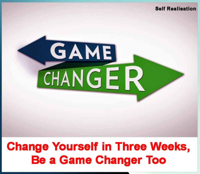 CHANGE YOUR OWNSELF
