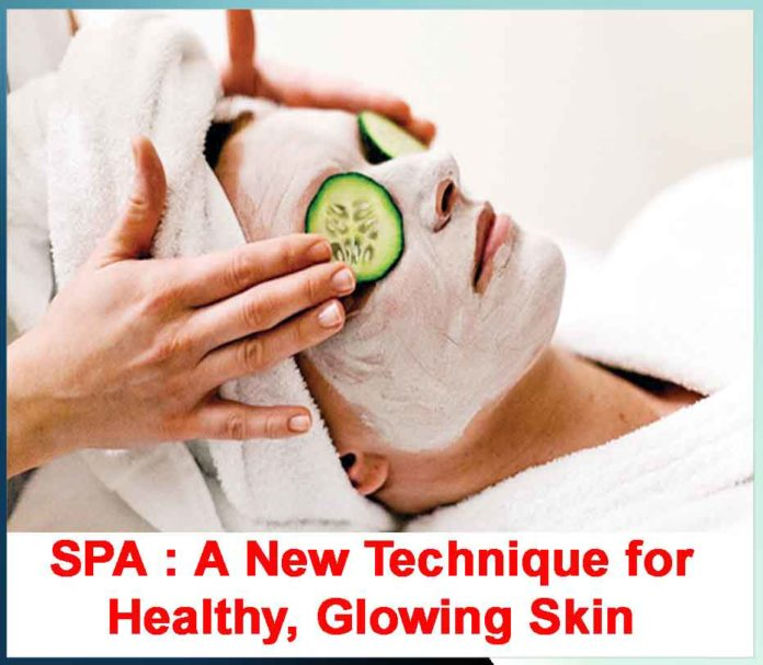 SPA : A New Technique for Healthy, Glowing Skin - Sachi Shiksha