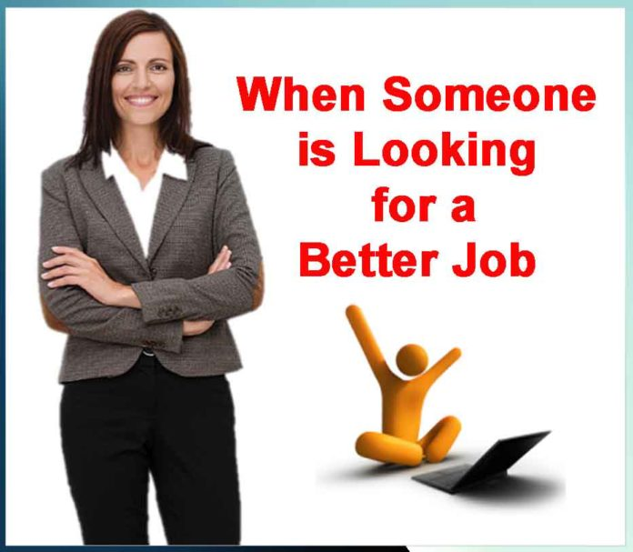 When Someone is Looking for a Better Job - Sachi Shiksha