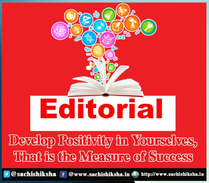 Develop-Positivity-in-Yourselves-That-is-the-Measure-of-Success