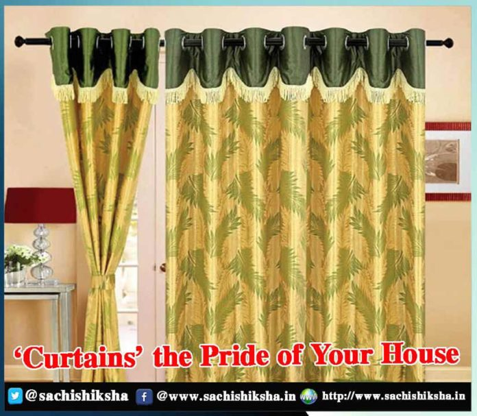 Curtains: The Pride of Your House - Sachi Shiksha