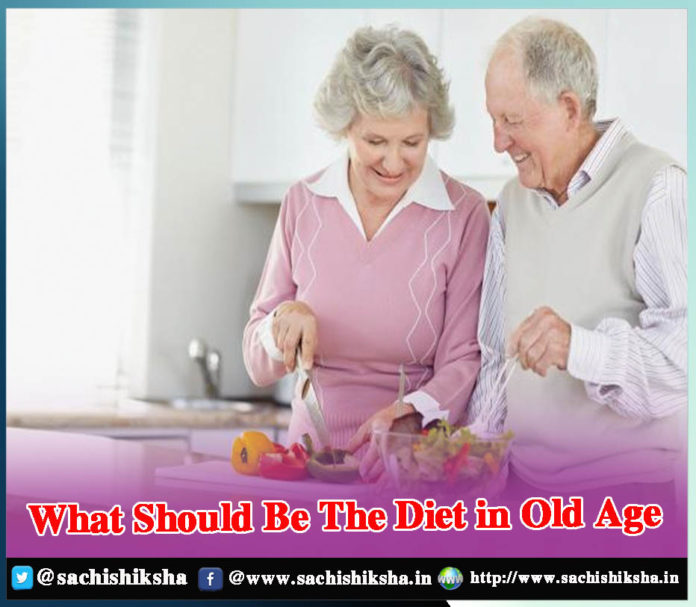 What Should Be The Diet in Old Age - Sachi Shiksha