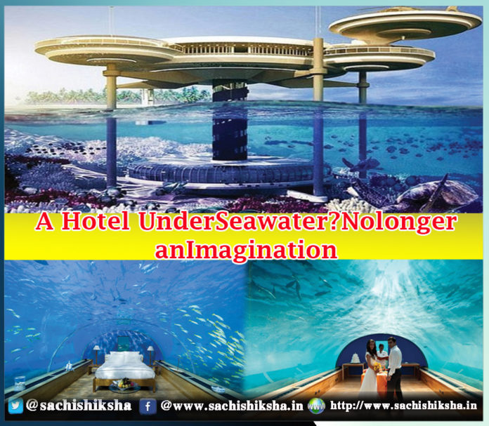 A Hotel Under Seawater No longer an Imagination Daily Bees