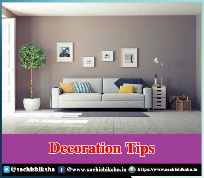 Home Decoration Tips - Sachi Shiksha