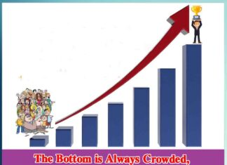 The Bottom is Always Crowded, But There is Always a Room at The Top
