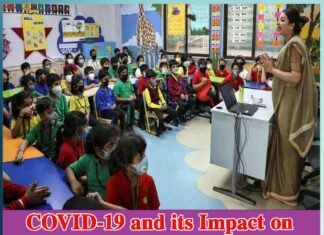 COVID-19 and its Impact on School Education