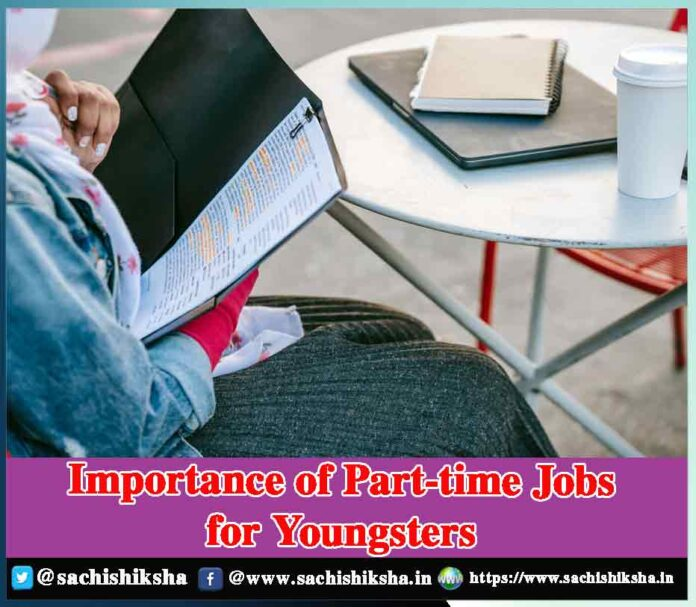 Importance of Part-time Jobs for Youngsters