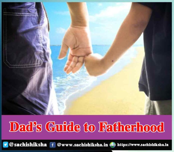 Dad's Guide to Father hood